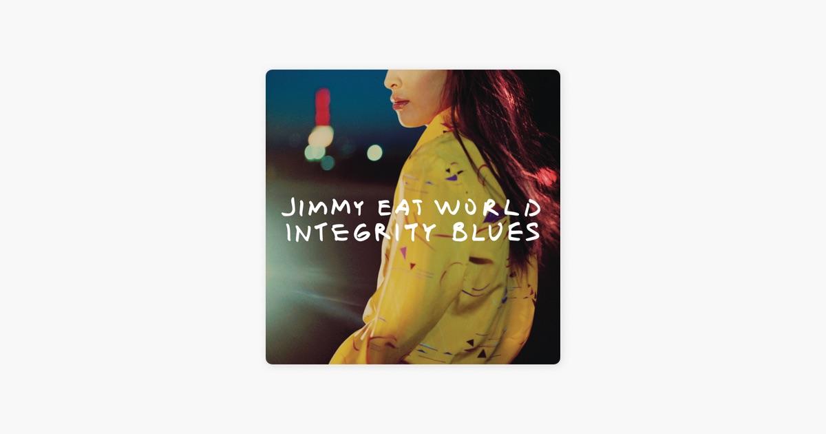 Integrity Blues by Jimmy Eat World