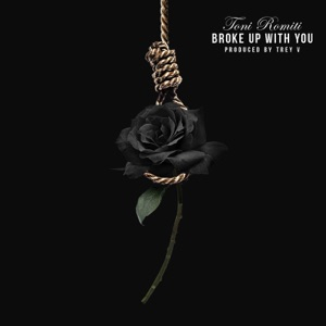 Broke Up With You - Single Mp3 Download