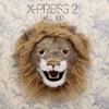 Kill 100 - X-Press 2
