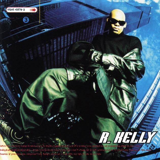 R. Kelly by R. Kelly on Apple Music