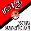 Gotta Catch 'Em All - Single - Blitz