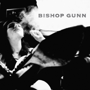 Bishop Gunn - Bishop Gunn - EP
