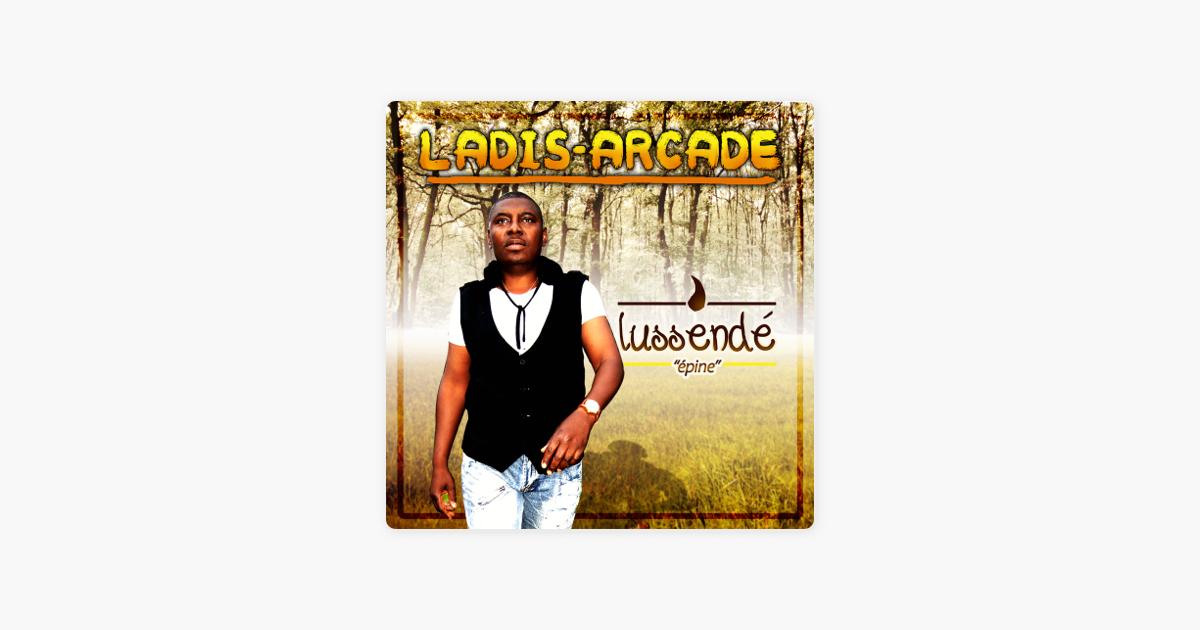 Lussende Epine By Ladis Arcade On Apple Music