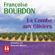 Françoise Bourdon - La Combe aux Oliviers