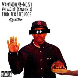 #NevaDidIt (Kandy Mix) [feat. Mozzy] - Single Mp3 Download