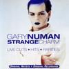Strange Charm - Live Cuts, Hits, Rarities, Gary Numan