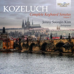 Kozeluch: Complete Keyboard Sonatas, Vol. 2