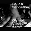 Olympic Village, 6AM - Single ジャケット写真