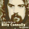 A Life In the Day of: The Collection - Billy Connolly