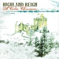 A Celtic Christmas by Highland Reign on Apple Music