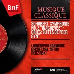 """Schubert: Symphonie No. 8 """"Inachevée"""" - Grieg: Suites de Peer Gynt (Mono Version)"""