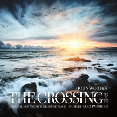 The Crossing (John Woo's Original Motion Picture Soundtrack)