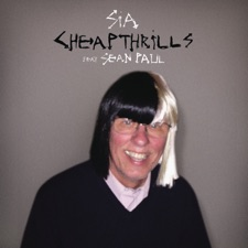 Cheap Thrills (feat. Sean Paul) by Sia