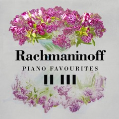 Rachmaninoff Piano Favourites