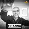 Rihanna O Rihanna Single