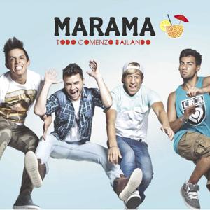 Marama - Todo Comenzó Bailando