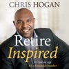 Retire Inspired: It's Not an Age, It's a Financial Number (Unabridged) AudioBook Download