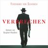 Verbrechen - Ferdinand von Schirach