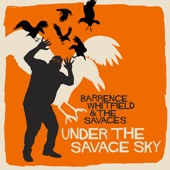 Barrence Whitfield & the Savages - Full Moon in the Daylight Sky