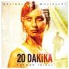 20 Minutes (Original TV Series Soundtrack), Toygar Işıklı