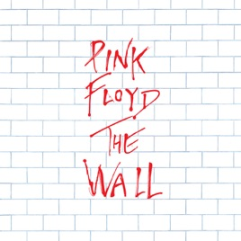 The Wall Pink Floyd  sc 1 st  iTunes - Apple & The Wall by Pink Floyd on Apple Music