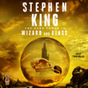 Stephen King - The Dark Tower IV: Wizard and Glass (Unabridged)  artwork