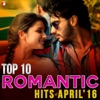 Top 10 Romantic Hits of April 2016