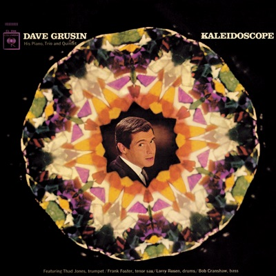 Kaleidoscope (with The Trio & The Quintet) - Dave Grusin