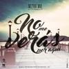 Neztor MVL - No Me Ver�s por Aqu� (feat. Eanz)