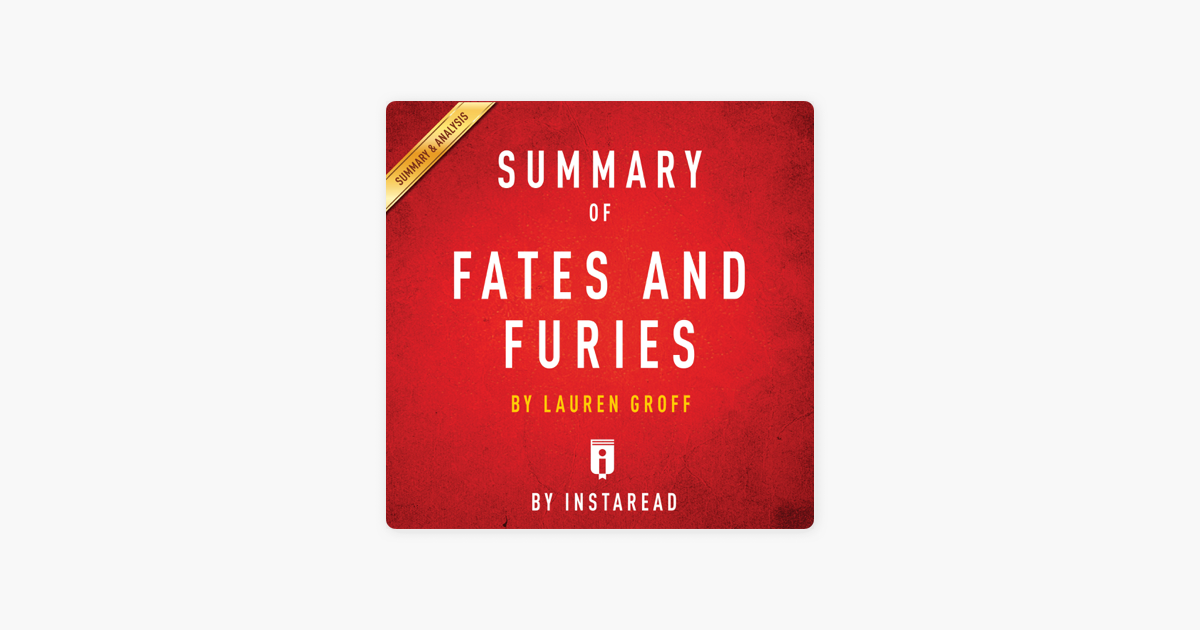 Summary Of Fates And Furies By Lauren Groff Includes Analysis Unabridged