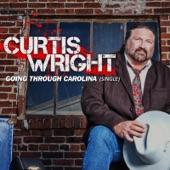 Curtis Wright - Going Through Carolina