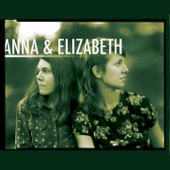 Anna & Elizabeth - Very Day I'm Gone (Rambling Woman)