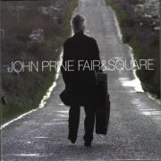 Fair and Square - John Prine - John Prine