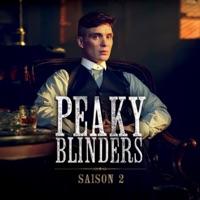 Télécharger Peaky Blinders, Saison 2 (VF) Episode 2