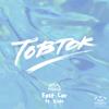 Tobtok - Fast Car (feat. River) artwork