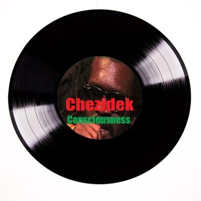 Chezidek Consciousness  - Chezidek album