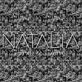 You Are So Beautiful Single By Natalia On Apple Music