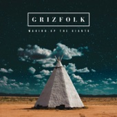 Grizfolk - Cosmic Angel