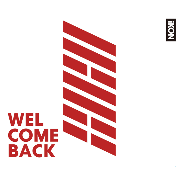 ‎WELCOME BACK by iKON