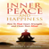 Jeremiah T. Robinson - Inner Peace and Happiness: How to Find Inner Strength and Clear Your Mind (Unabridged)
