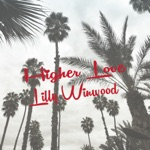 Lilly Winwood & Steve Winwood - Higher Love