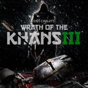 Episode 45 - Wrath of the Khans III - Dan Carlin - Dan Carlin