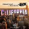 California (Remix) [feat. The Lox & Ricco Barrino] - Single, Colonel Loud