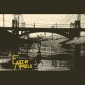 East of Angels - Still Worth