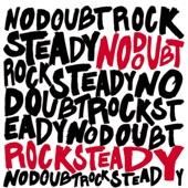 Rock Steady (Bonus Track Version)