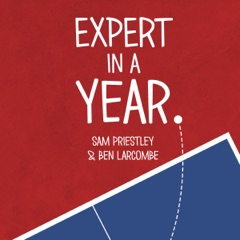 Expert in a Year: The Ultimate Table Tennis Challenge (Unabridged)