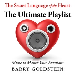 The Secret Language of the Heart: The Ultimate Playlist