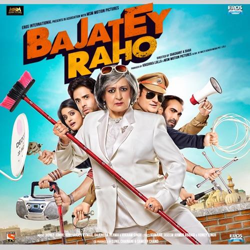 Bajatey Raho (Original Motion Picture Soundtrack) – Album (iTunes Plus M4A)
