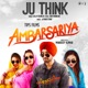Ju Think From Ambarsariya Single