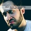 What Makes You Beautiful - Single, Jonathan Young